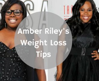 amber riley's weight loss tips